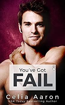 You've Got Fail by [Aaron, Celia]