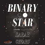 Binary Star | Sarah Gerard