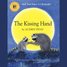 The Kissing Hand Audiobook by Audrey Penn Narrated by Heather Koren