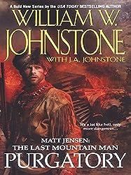 Purgatory (Matt Jensen, The Last Mountain Man Book 3)
