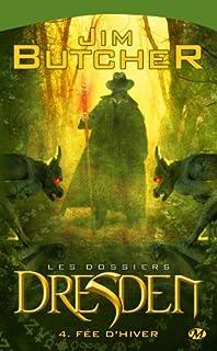 Les dossiers Dresden 04 : Fée d'hiver, Butcher, Jim
