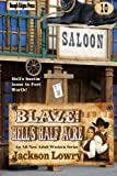 img - for Blaze! Hell's Half Acre (Blaze Western Series) (Volume 10) book / textbook / text book