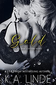 Gold (All That Glitters Book 2) by [Linde, K.A.]