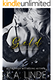 Gold (All That Glitters Book 2)