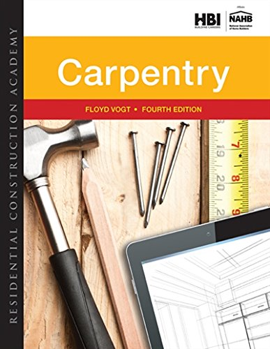 Residential Construction Academy: Carpentry by Delmar Cengage Learning