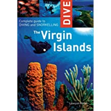 Dive the Virgin Islands: Complete Guide to Diving and Snorkeling
