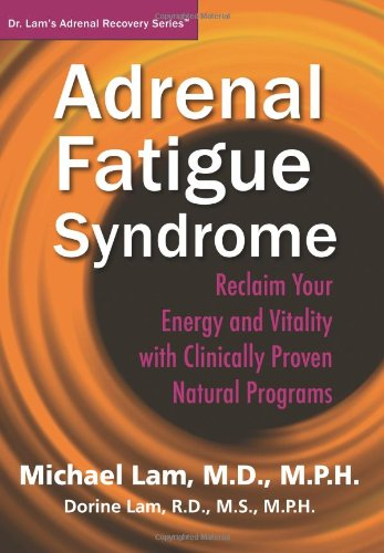 Download Adrenal Fatigue Syndrome - Reclaim Your Energy and Vitality with Clinically Proven Natural Programs PDF