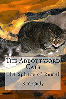 The Abbottsford Cats: The Sphere of Remel