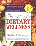 Prescription for Dietary Wellness, Phyllis A. Balch, 1583331476