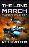 The Long March (The Exiled Fleet) (Volume 2)
