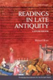 Readings in Late Antiquity : A Sourcebook, Maas, Michael, 0415473365