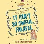 It Ain't So Awful, Falafel | Firoozeh Dumas