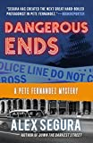 img - for Dangerous Ends (Pete Fernandez) book / textbook / text book