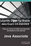 Ucertify Guide for Oracle Java Exam Cx-310-019, uCertify Team, 1616910895