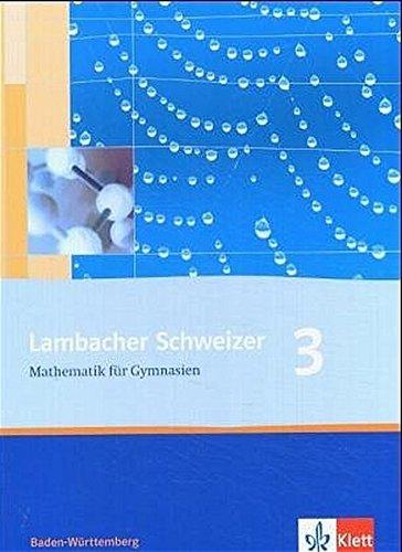 Lambacher Schweizer Mathematik für Gymnasien, Band 3