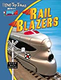 I Love Toy Trains Rail Blazers