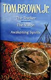 img - for The Tracker--The Vision--Awakening Spirits book / textbook / text book