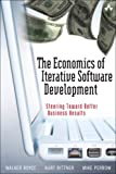 img - for The Economics of Iterative Software Development: Steering Toward Better Business Results book / textbook / text book