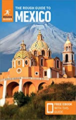 The Rough Guide to MexicoMake the most of your time on Earth with the ultimate travel guides.World-renowned 'tell it like it is' travel guide, now with free eBook.Discover Mexico with this comprehensive and entertaining travel guide, p...