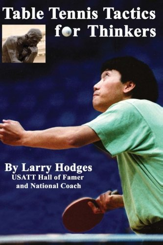 Table Tennis Tactics for Thinkers by CreateSpace Independent Publishing Platform