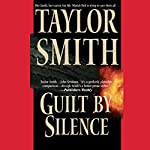 Guilt by Silence | Taylor Smith