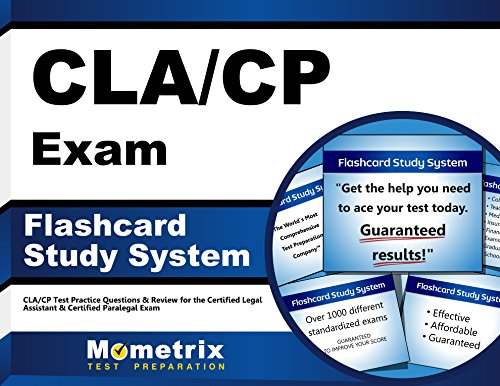 CLA/CP Exam Flashcard Study System: CLA/CP Test Practice Questions & Review for the Certified Legal Assistant & Certified Paralegal Exam (Cards)