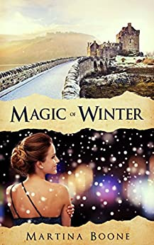 Magic of Winter: A Scottish Legends Romance (Celtic Legends Collection) by [Boone, Martina]