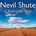 A Town Like Alice Audiobook by Nevil Shute Narrated by Robin Bailey