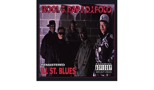 Ill Street Blues (Instrumental) [Explicit] de Kool G Rap & DJ Polo ...