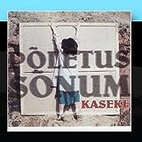 Kaseke: Poletus/Sonum
