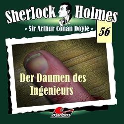 Der Daumen des Ingeniers (Sherlock Holmes 56)