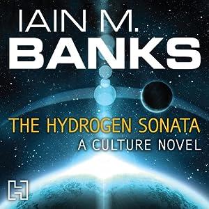 The Hydrogen Sonata Hörbuch