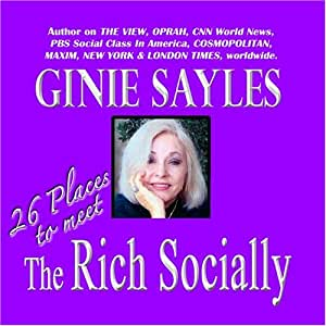 how to meet the rich sayles