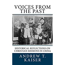 Voices from the Past: Historical Reflections on Christian Missions in China
