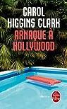 Arnaque à Hollywood par Higgins Clark
