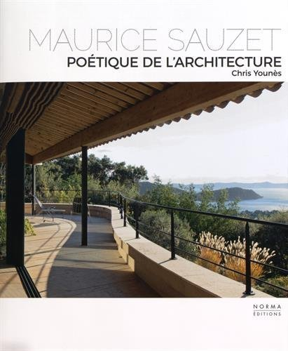 Maurice Sauzet : Poétique de l'architecture by Chris Younès (2015-10-08)