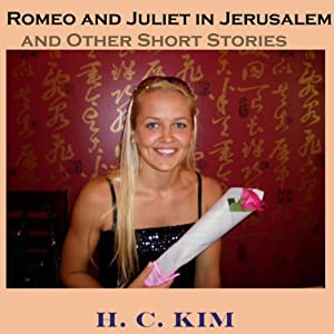 Romeo and Juliet in Jerusalem and Other Short Stories Audiobook