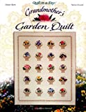 img - for Grandmother's Garden Quilt (Quilt in a Day) book / textbook / text book