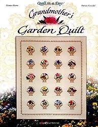 Grandmother's Garden Quilt (Quilt in a Day Series)