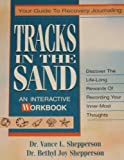Tracks in the Sand, Vance L. Shepperson and Bethyl J. Shepperson, 0840733763