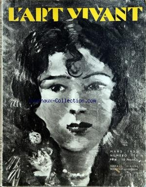 ART VIVANT (L') [No 170] du 01/03/1933 - LA PREHISTOIRE ET LA PROTOHISTOIRE PAR FROBENIUS - GABRIEL DE SAINT-AUBIN PAR DE HEVESY - EAUX-FORTES DE MATISSE - STEPHANE MALLARME PAR GUENNE - DESSINS ALLEMANDS PAR SOLLAR - DE MONZIE PAR GUIRAL - LES NYMPHEAS DE CLAUDE MONET PAR ROGER-MARX - OBJETS TIBETAINS PAR GALLOTTI - L'ART DE LA PHOTO PAR GUENNE - CHARLES BLANC PAR ROGER-MARX - FERRONNERIES RECENTES DE SUBES PAR MARTINIE - ARCHITECTURE MODERNE PAR ZAHAR - AUX ARTS MENAGERS PAR PASCAL - RABELAIS