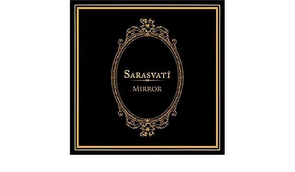 mirror sarasvati feat cholil