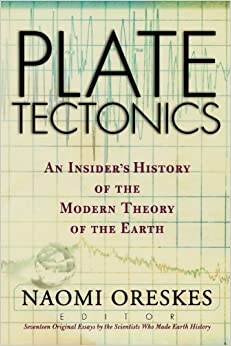 plate tectonics an insider s history of the modern theory of the plate tectonics an insider s history of the modern theory of the earth