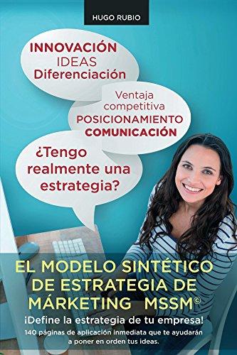 El-Modelo-Sinttico-de-Estrategia-de-Marketing-Define-la-estrategia-de-tu-empresa-Spanish-Edition