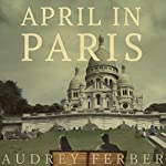 April in Paris | Audrey Ferber
