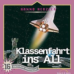 Klassenfahrt ins All (Weltraum-Abenteuer 16) Hörspiel