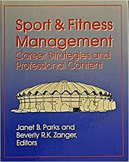 Book Sport and Fitness Management: Career Strategies and Professional Content
