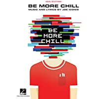 Be More Chill: Piano/Vocal Selections