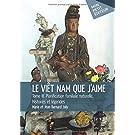 Le Viêt Nam que j'aime - Tome 3