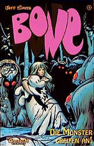 Bone, Bd.2, Die Monster greifen an!